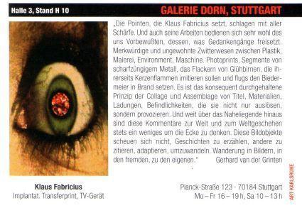 Art Karlsruhe 2005/Galerie Dorn Stuttgart/One Artist Show | Klaus Fabricius | Artist Künstler | Information